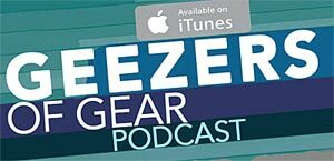 Geezers Of Gear Podcast